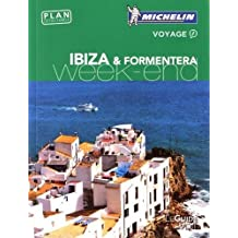 Guide Vert Week-End Ibiza & Formentera Michelin