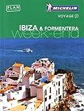 Guide Vert Week-End Ibiza & Formentera Michelin