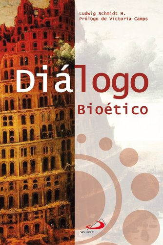 Diálogo Bioético por Ludwig Schmidt
