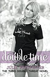 Double Time (Double Threat Series) by Julie Prestsater (2012-06-15)