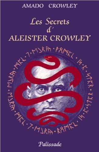 Les Secrets d'Aleister Crowley par Amado Crowley