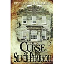 The Curse of the Silver Pharaoh (Verity Fitzroy and the Ministry Seven) (Volume 1) by Pip Ballantine (2016-10-15)