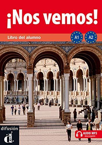 ¡Nos vemos! A1-A2. Libro del alumno (Ele - Texto Español)