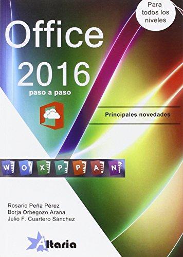 Office 2016 paso a paso : principales novedades por Julio Francisco Cuartero Sánchez
