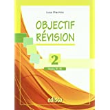 Objectif revision. Niveaux B1-B2. Con espansione online. Per le Scuole superiori