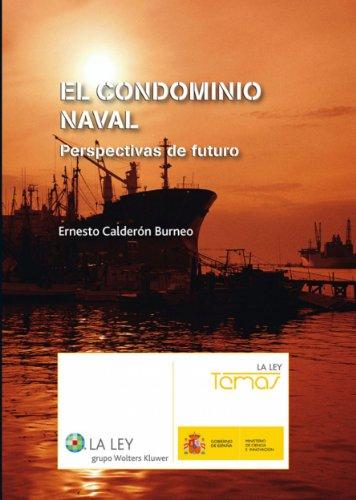 El condominio naval (Temas La Ley) por Ernesto Calderón Burneo