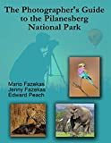The Photographer's Guide to the Pilanesberg National Park (English Edition)