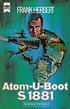 Atom-U-Boot S 1881 (Heyne Science Fiction und Fantasy (06)) - Frank Herbert