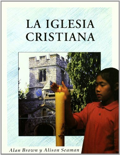 La iglesia cristiana (Infantil) por Alan Brown