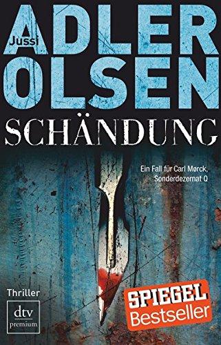 Image of Schändung: Der zweite Fall für Carl Mørck, Sonderdezernat Q Thriller