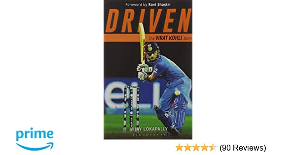 Buy Driven: The Virat Kohli Story Book Online at Low Prices