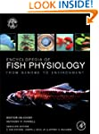 Encyclopedia of Fish Physiology: From...