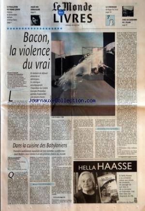 MONDE (LE) du 28/06/1996 - LE FEUILLETON DE PIERRE LEPAPE - HISTOIRE ET DICTIONNAIRE DE PARIS D'ALFRED FIERRO ANAIS NIN DEMASQUEE LA CHRONIQUE DE ROGER-POL DROIT CHEZ LES GARDIENS DE L'ISLAM BACON, LA VIOLENCE DU VRAI DANS LA CUISINE DES BABYLONIENS - TEXTES CULINAIRES MESOPOTAMIENS DE JEAN BOTTERO.