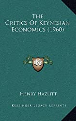 The Critics of Keynesian Economics (1960)