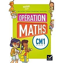 Opération Maths CM1 éd. 2016 - Manuel de l'élève