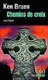 Chemins de croix : Une enquête de Jack Taylor par Bruen