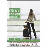 Hotel Italia, buongiorno! Con e-book. Con espansione online. Per la 5ª classe degli Ist. professionali alberghieri