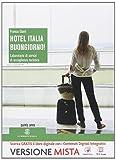 Hotel Italia, buongiorno. Per la 5ª classe degli Ist. professionali alberghieri! Con e-book. Con espansione online