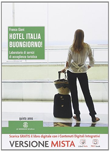 Hotel Italia, buongiorno. Per la 5 classe degli Ist. professionali alberghieri! Con e-book. Con espansione online