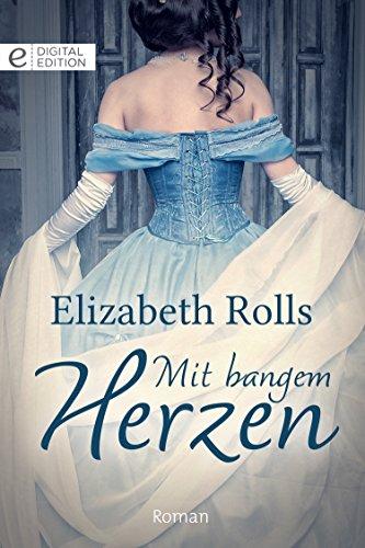 Buchseite und Rezensionen zu 'Mit bangem Herzen (Digital Edition)' von Elizabeth Rolls