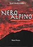 Nero Alpino: La vendetta è un piatto che va consumato freddo...