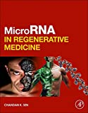 MicroRNA in Regenerative Medicine
