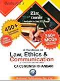 Munish Bhandari's A Handbook On Law, Ethics And Communication Latest Edition For CA IPCC (Old Syllabus) May 2019 Exams With 350+ MCQS( With Answers & Reasons)