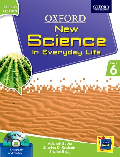 NEW SCIENCE IN EVERYDAY LIFE REVISED EDITION BOOK 6 [Paperback] [Jan 01, 2017] V. GUPTA, S. SESHADRI, S. BAJAJ