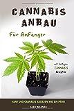 Cannabis Anbau für Anfänger Hanf und Cannabis anbauen wie ein Profi mit lustigen Cannabis Rezepten