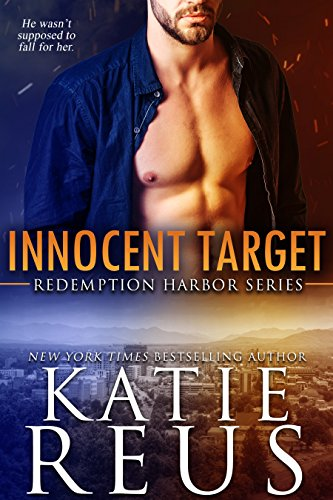 Innocent Target (Redemption Harbor Series Book 4) by [Reus, Katie]