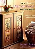 Image de The Floral Decoupage Sourcebook