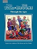 Oor Wullie & The Broons Through the Ages: Explore the Evolution of The Broons and Oor...