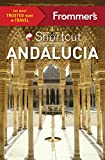 Front cover for the book Frommer's Shortcut Andalucia (Shortcut Guide) by Patricia Harris