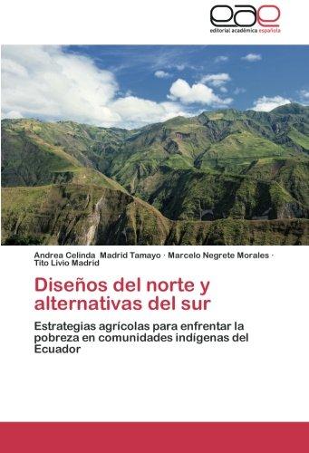 Diseños del norte y alternativas del sur: Estrategias agrícolas para enfrentar la pobreza en comunidades indígenas del Ecuador