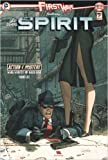 First Wave Featuring Spirit, Tome 1 : de David Hine,Mark Schultz,Moritat ( 25 octobre 2012 )