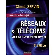 Réseaux & télécoms : Cours avec 129 exercices corrigés
