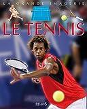 Le tennis / conception, Jack Delaroche | Delaroche, Jack. Auteur