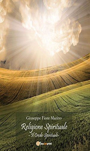 Religione Spirituale: Il credo Spirituale