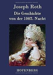 Die Geschichte von der 1002. Nacht by Joseph Roth (2015-08-10)