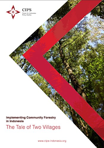 Implementing Community Forestry in Indonesia: The Tale of Two Villages