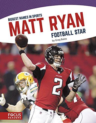 Matt Ryan: Football Star (Biggest Names in Sports)