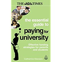 The Essential Guide to Paying for University: Effective Funding Strategies for Parents and Students