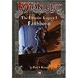 Midnight Elthedar Legacy: Faithborn
