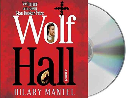 [Wolf Hall] (By: Hilary Mantel) [published: November, 2009]