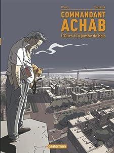 """Afficher """"Commandant Achab n° 03 L'ours à la jambe de bois"""""""