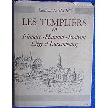 Les templiers en Flandre-Hainaut-Brabant-Liège et Luxembourg.