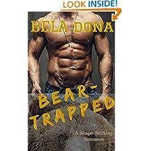 ROMANTIK: PARANORMAL ROMANCE: Björn-Trapped (Bear Shifter Bad Boy BEAR-SHIFTER Romance) ((Paranormal Fantasy Romance)) (Swedish Edition)