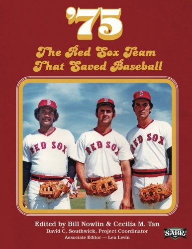 '75: The Red Sox Team That Saved Baseball: Volume 27 (The SABR Digital Library) por Bill Nowlin