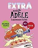 EXTRA MORTELLE ADELE T02 - L'ANNIVERSAIRE DE JADE