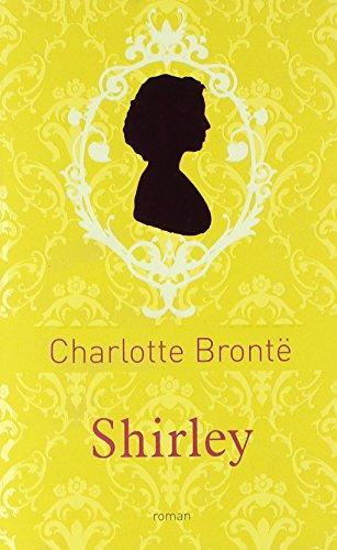Shirley (COLLECTOR) par Charlotte Brontë